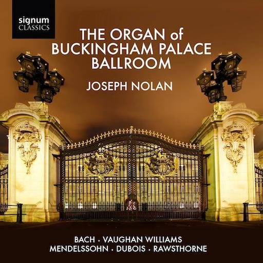 The Organ of Buckingham Palace Ballroom