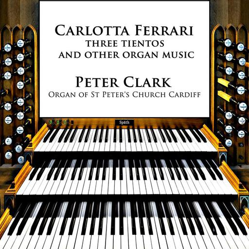 Carlotta Ferrari - Three Tientos And Other Organ Music MP3 44.1 - 2CH