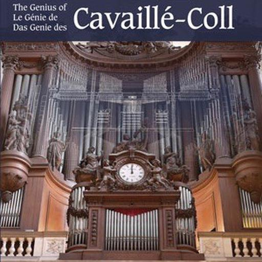The Genius of Cavaille-Coll (2 CDs & 3 DVDs)