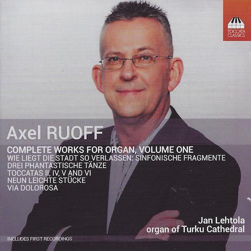 Axel Ruoff - Complete works for organ vol. 1