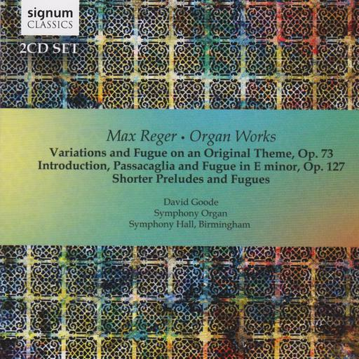 Max Reger - Organ Works - Variations