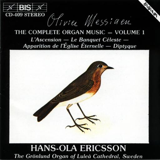 Olivier Messiaen - The complete organ music vol. 1