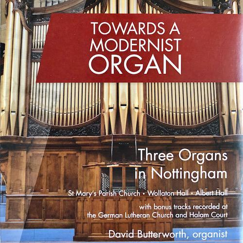 Towards a Modernist Organ (DVD + CD)