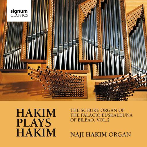 Hakim plays Hakim - The Schuke organ of the palacio Euskalduna of Bilbao vol. 2