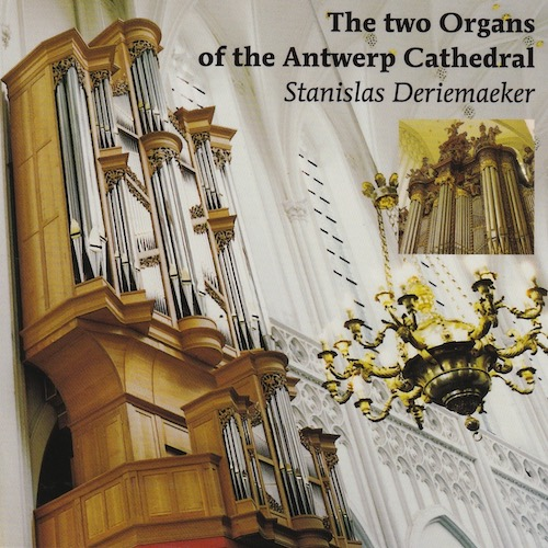 The two Organs of the Antwerp Cathedral