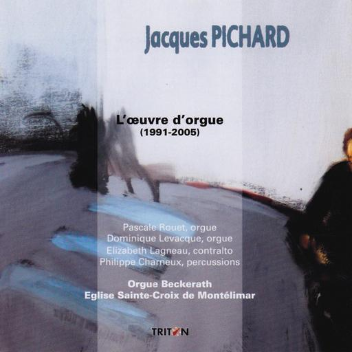 Jacques Pichard - L'oeuvre d'orgue