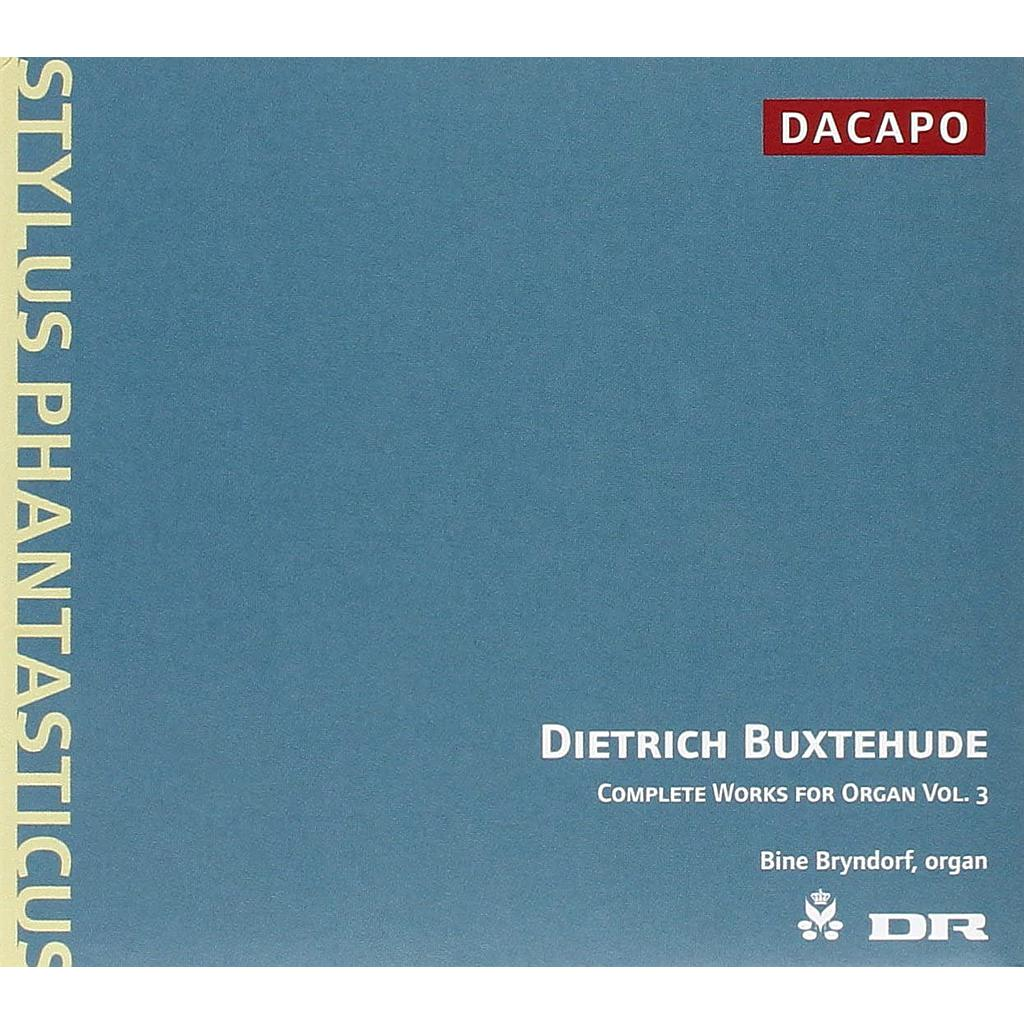 Dietrich Buxtehude - The Complete Organ Works, Vol. 3