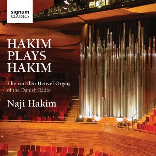 Hakim Plays Hakim - The van den Heuvel Organ of the Danish Radio