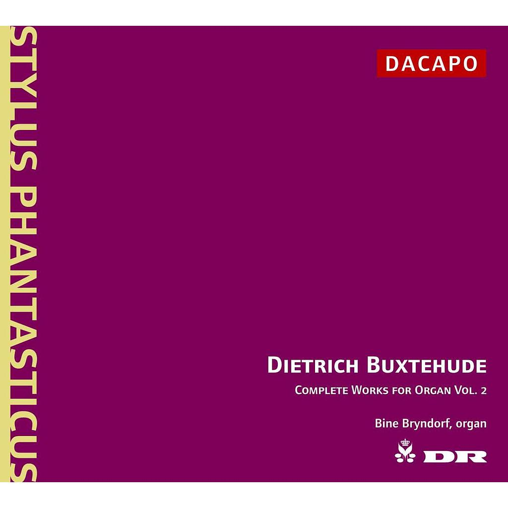 Dietrich Buxtehude - The Complete Organ Works, Vol. 2