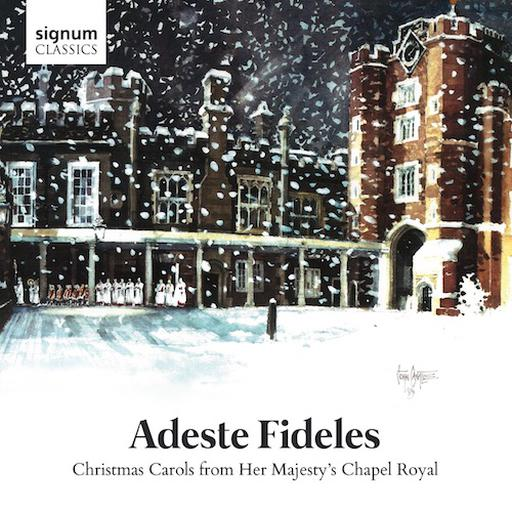 Adeste Fideles - Christmas Carols from Her Majesty's Chapel Royal FLAC 96 KHZ - 2CH