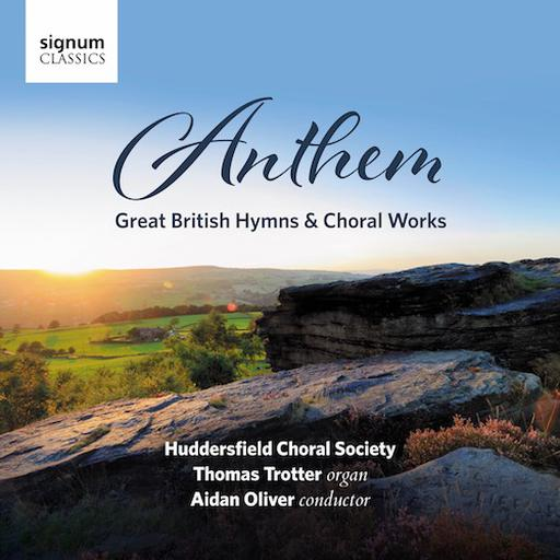 Anthem - Great British Hymns & Choral Works
