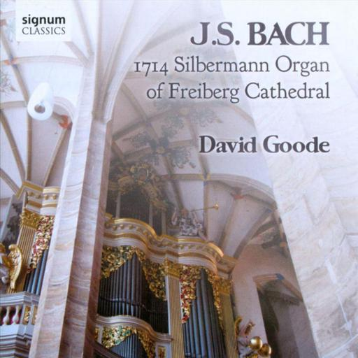 Bach - 1714 Silbermann Organ Of Freiberg Cathedral