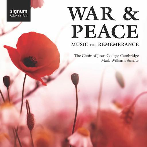 War & Peace - Music for Remembrance
